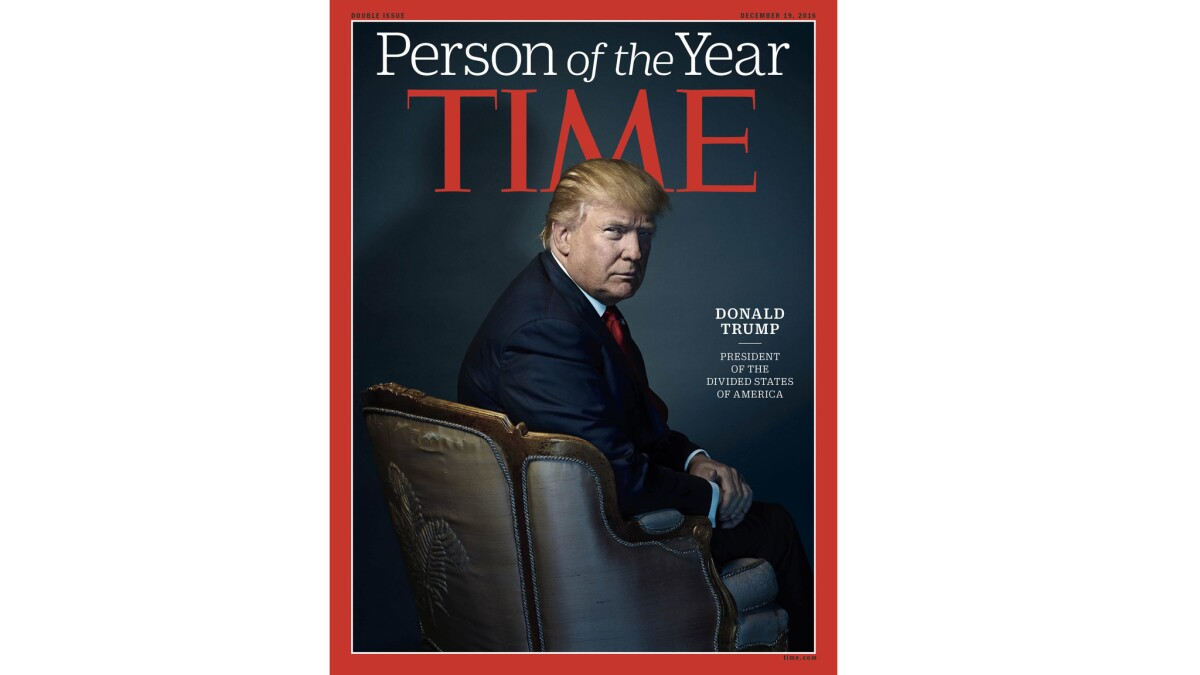 Trump Is Named Time Magazine S Person Of The Year Los Angeles Times