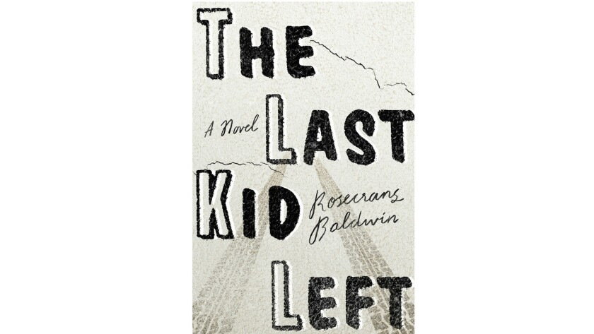 """The Last Kid Left,"" by Rosecrans Baldwin"