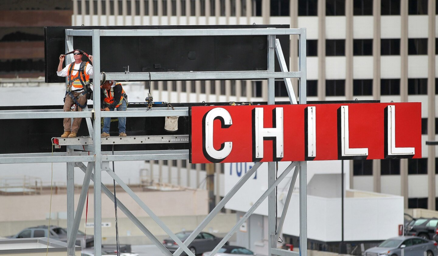 CHILL was the first part of the sign that went up on the east facing side of the building before CHUR and HOTEL.