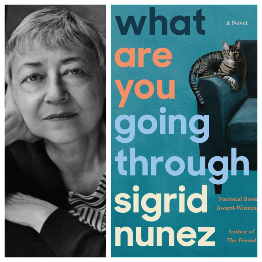 "The author Sigrid Nunez and her book ""What Are You Going Through."""