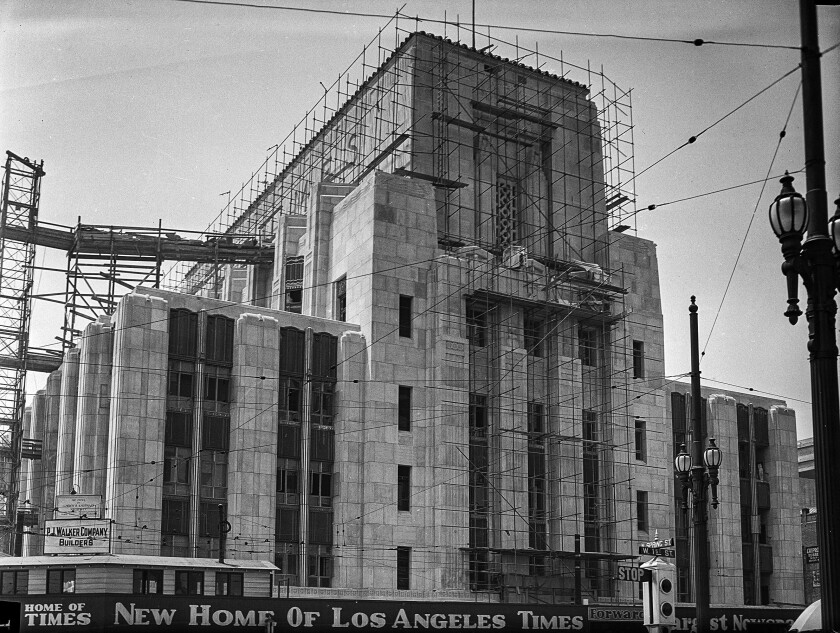 Los Angeles Times building under construction at the corner of First and Spring in downtown Los Angeles