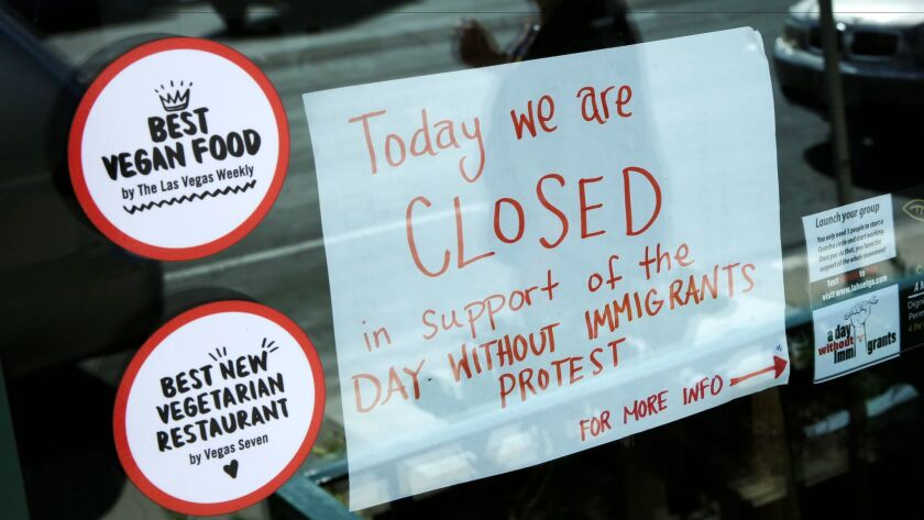 A restaurant in Las Vegas shows its solidarity with immigrants who stayed home from work or school in support of the Day Without Immigrants protest on Thursday.