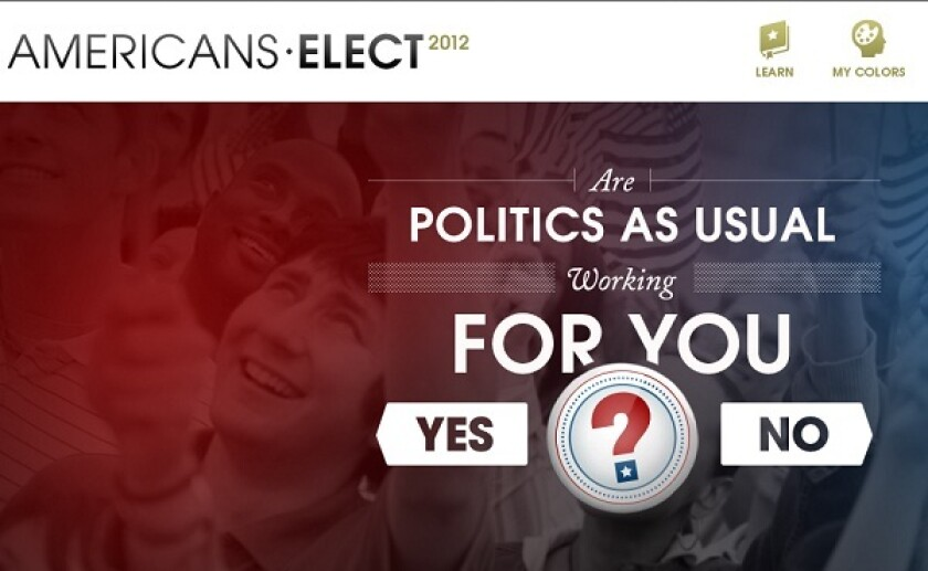 Above, a screenshot from the Americans Elect website. The group says its goal is to upend the traditional party primary process by selecting an alternative presidential ticket through an online, open nominating convention.