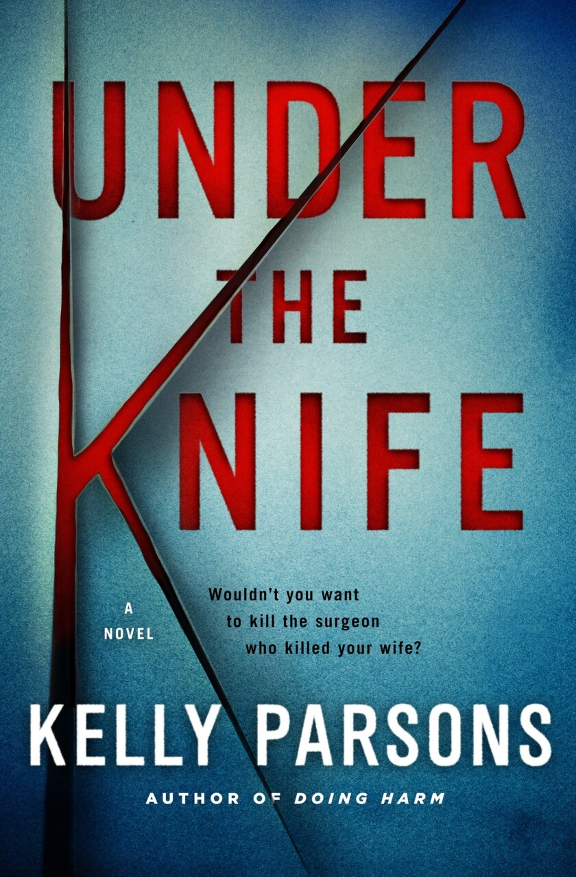 "The cover of ""Under the Knife"" by Kelly Parsons."