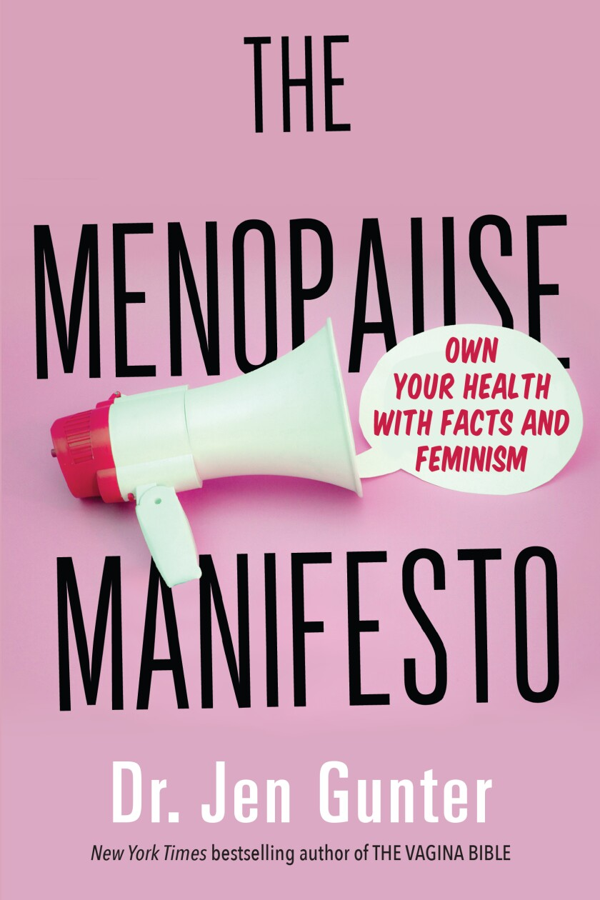 """The Menopause Manifesto"" by Dr. Jen Gunter."