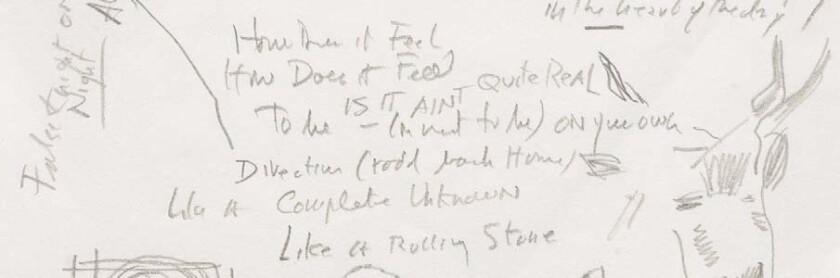 Bob Dylan's manuscript lyrics for 'Like a Rolling Stone'