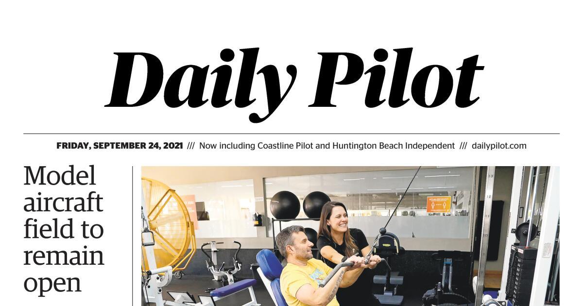 Daily Pilot e-Newspaper: Friday, Sept. 24, 2021