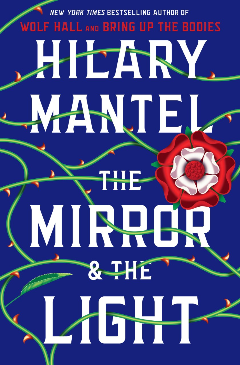 "Book jacket for Hilary Mantel's ""The Mirror & the Light."""