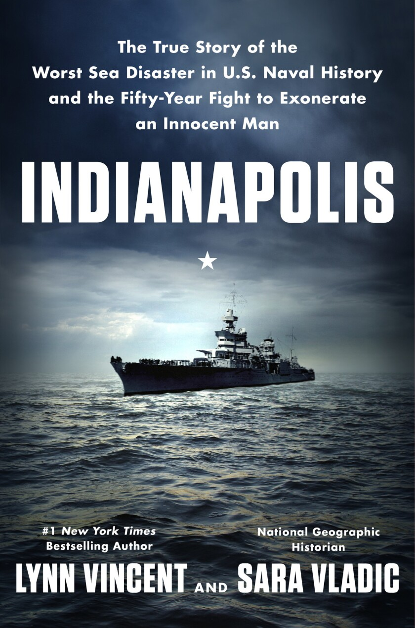 Book jacket for 'Indianapolis: The True Story of the Worst Sea Disaster in U.S. Naval History and t