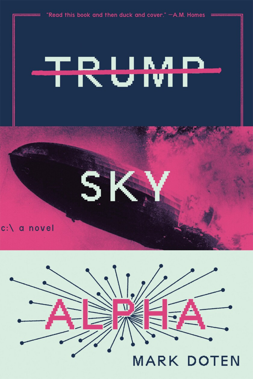 """Trump Sky Alpha"" by Mark Doten"