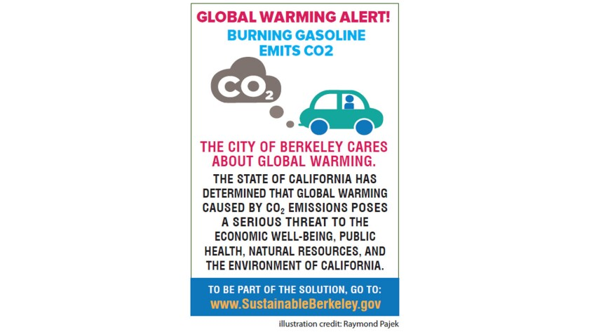 The city of Berkeley is weighing whether to affix a new CO2 warning sticker, above, to gas pump handles.