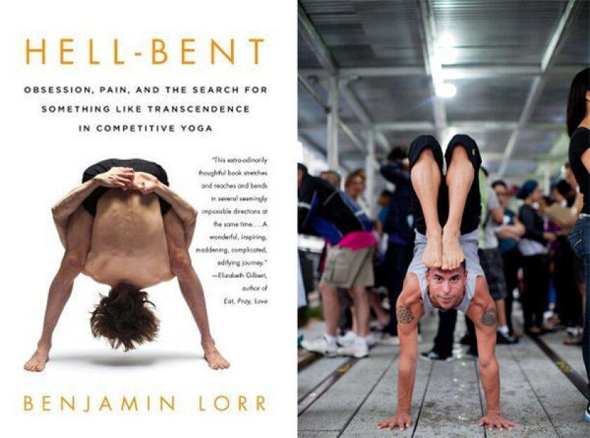 'Hell Bent' by Benjamin Lorr is a vivid adventure in yoga