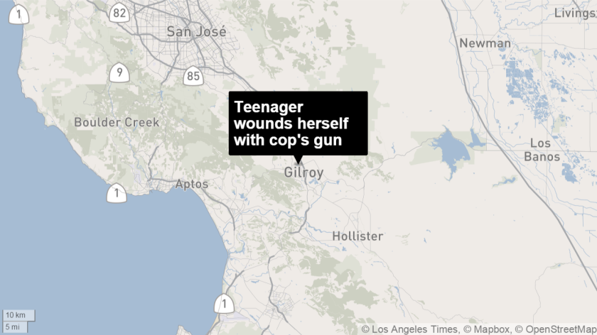 A teenage girl accidentally shot herself with a Gilroy police officer's gun