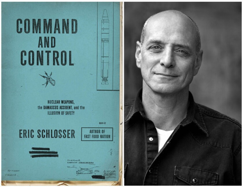 """Author Eric Schlosser and the cover of his book """"Command and Control."""""""