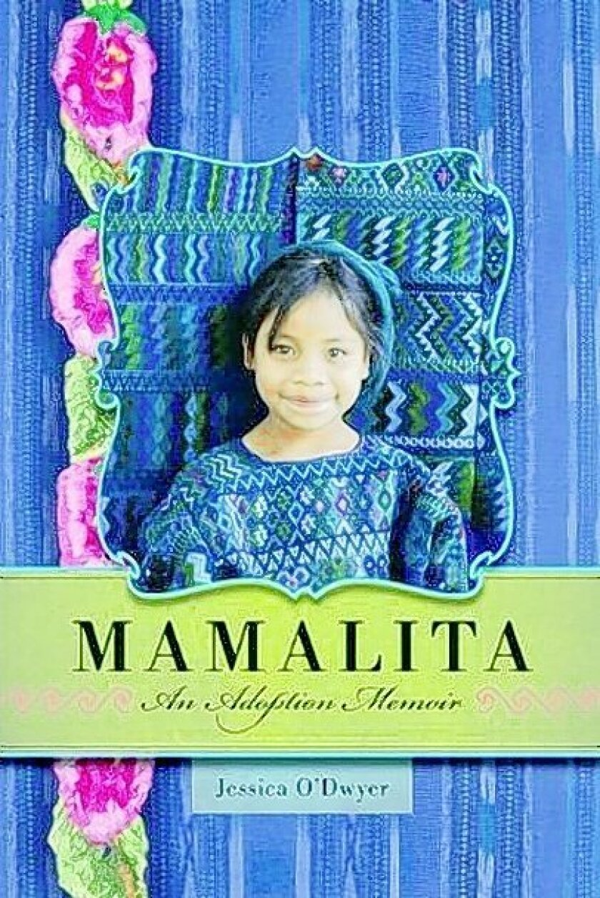 """Mamalita: An Adoption Memoir"" by Jessica O'Dwyer"