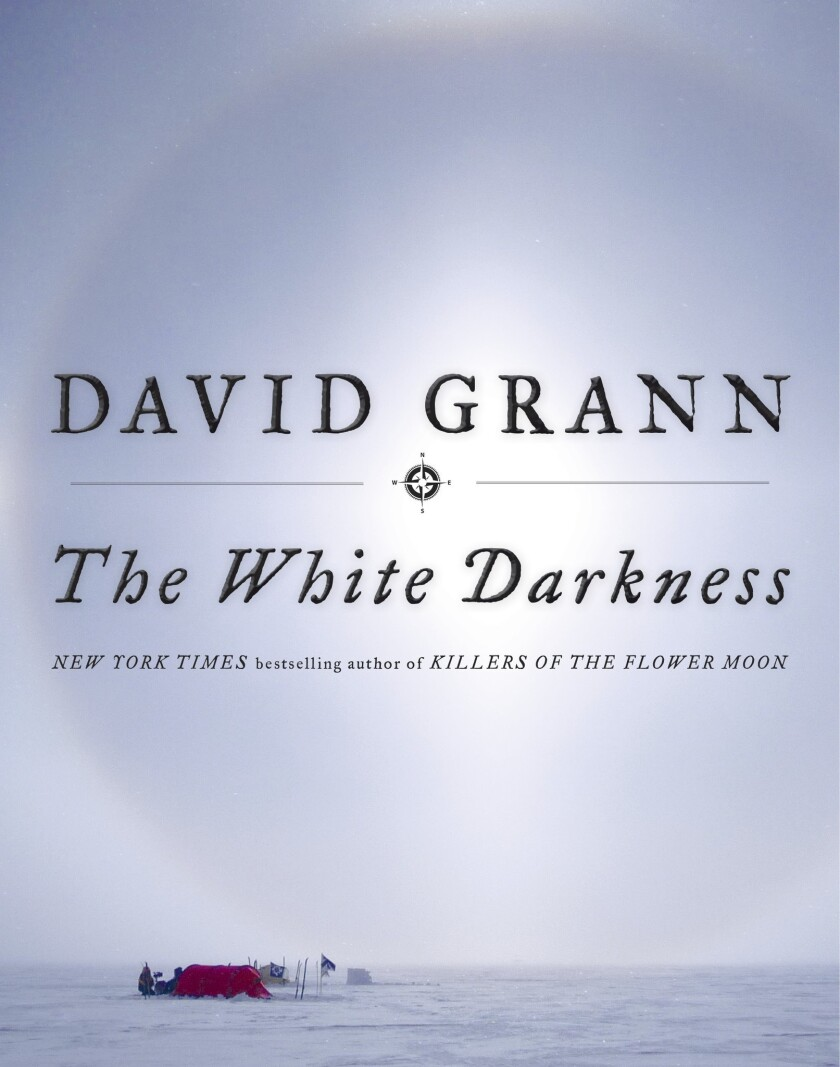 "Book jacket for ""The White Darkness "" by David Grann"
