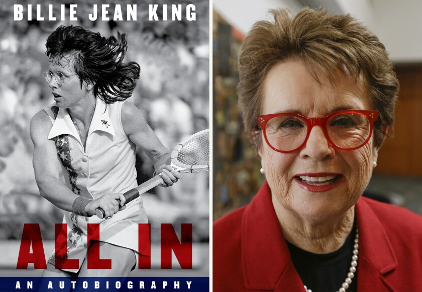 """This combination photo shows the cover of """"All In: An Autobiography"""" by Billie Jean King, left, and King posing for a portrait on June 4, 2015, in New York. Alfred A. Knopf announced Thursday, March 4, 2021, that the book will be published Aug. 17 and will cover the highlights of King's celebrated and groundbreaking tennis career. (Knopf via AP, left, and AP)"""