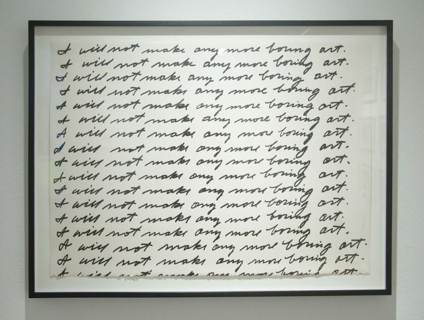 "A print of John Baldessari's ""I Will Not Make Any More Boring Art."""
