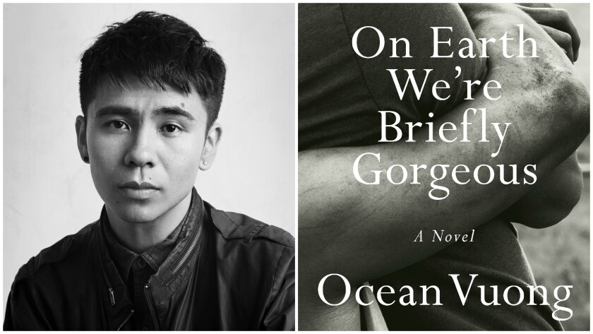 """Ocean Vuong and his novel """"On Earth We're Briefly Gorgeous"""""""