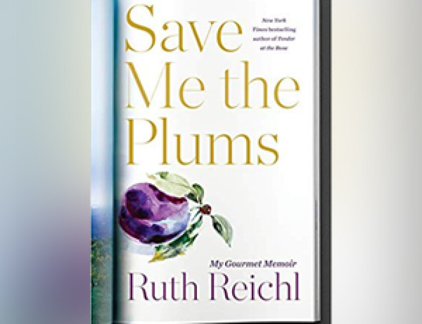 """Ruth Reichl will talk about her latest best-seller, """"Save Me the Plums: My Gourmet Memoir,"""" at the Lawrence Family JCC Tuesday."""
