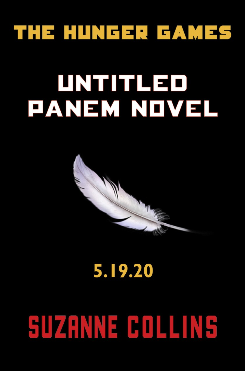 """This image provided by Scholastic shows the cover of a new untitled """"Hunger Games"""" novel by Suzanne Collins. The novel, set to be released May 19, is a prequel set 64 years before the beginning of her multimillion-selling trilogy."""