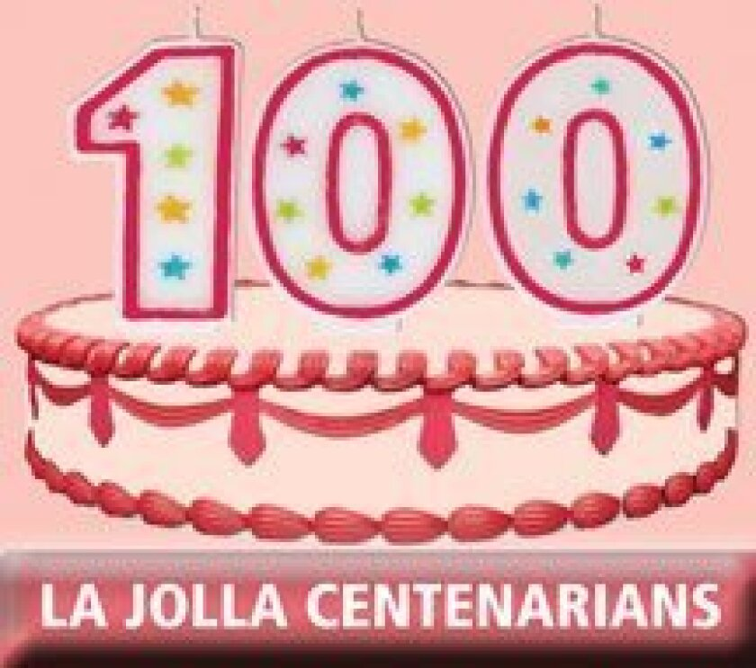 As part of La Jolla Light's 100th publishing anniversary this year, we are featuring interviews with fellow centenarians throughout 2013. If you know a La Jollan who is 100 years old, please e-mail sdemaggio@lajollalight.com or call (858) 875-5950.