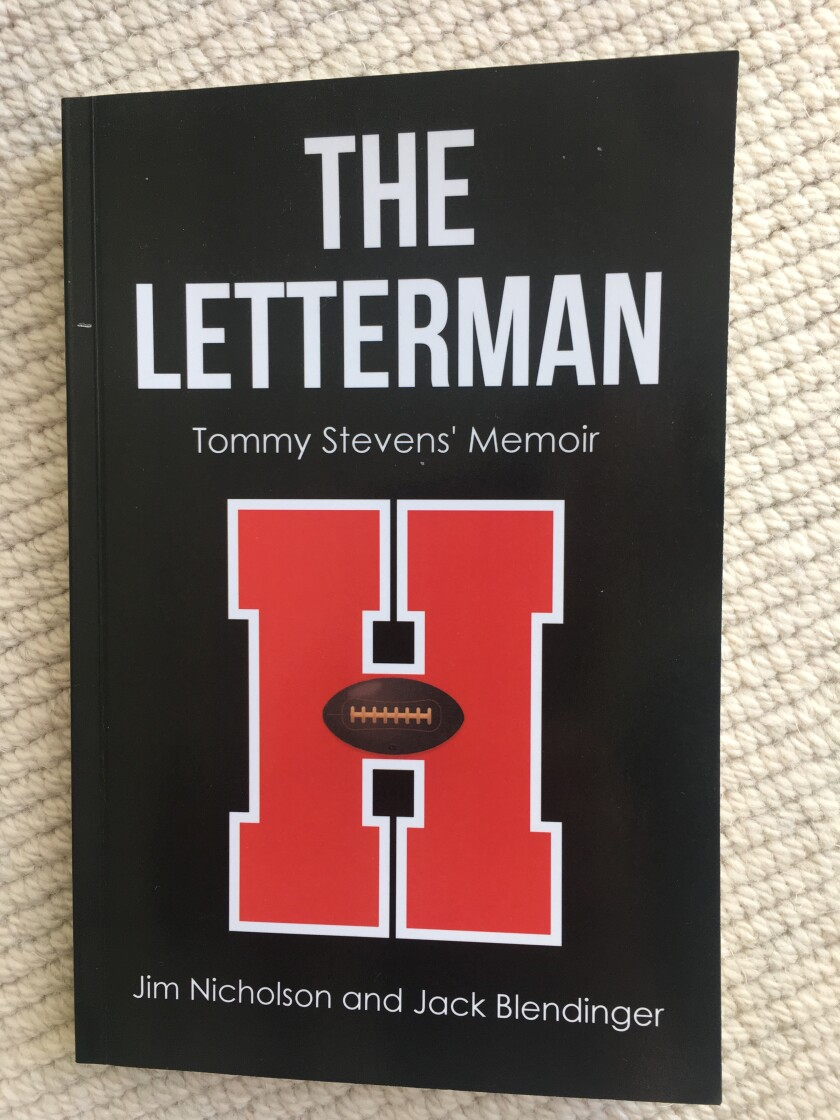 """The Letterman: Tommy Stevens' Memoir"" is co-authored by La Jolla resident Jack Blendinger and Jim Nicholson."