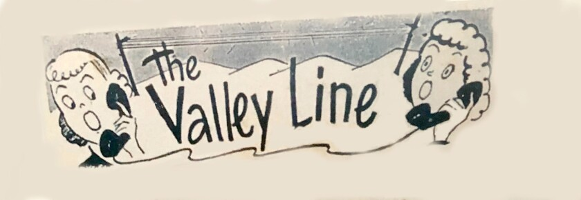 The header for the Valley Line column as it appeared in the La Cañada Valley Sun for several decades. The 74-year-old newspaper's final publication date is Thursday, April 23, 2020.