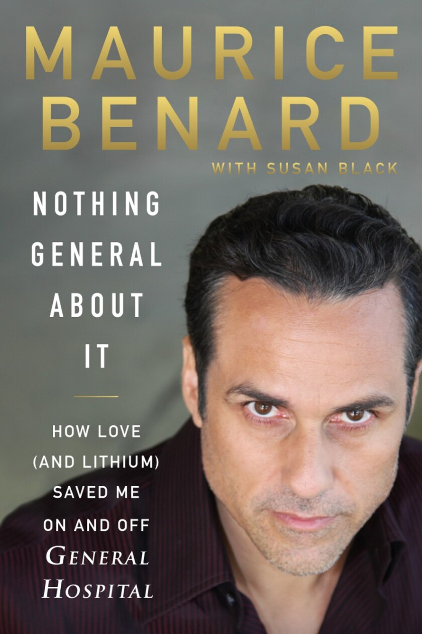 "Maurice Benard, author of ""Nothing General About It"""