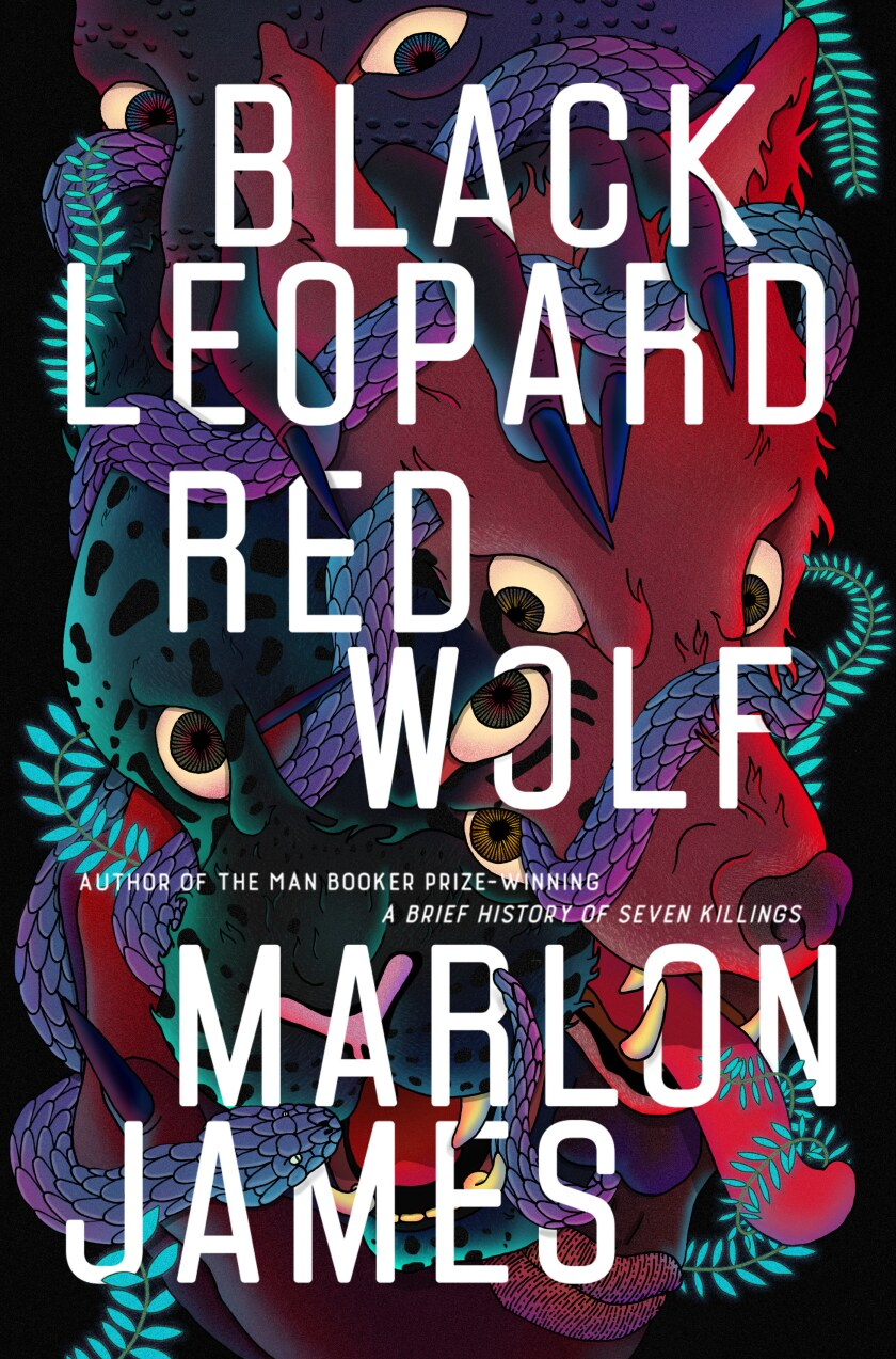 """A book jacket for Marlon James' """"Black Leopard, Red Wolf."""""""
