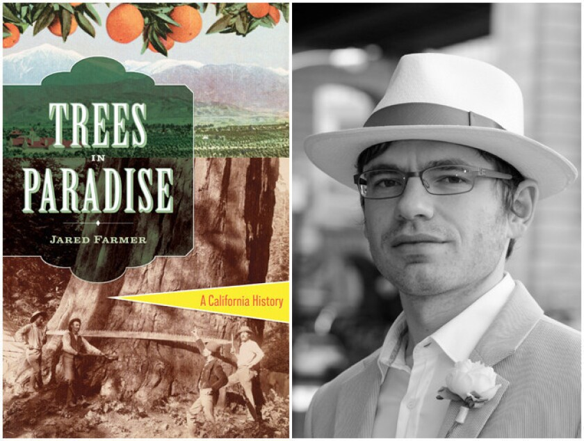 """The cover of """"Trees in Paradise"""" and author Jared Farmer."""