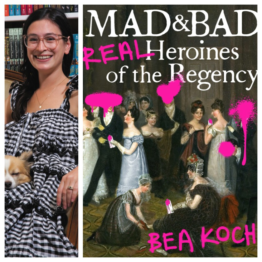 "Bea Koch, author of ""Mad & Bad."""