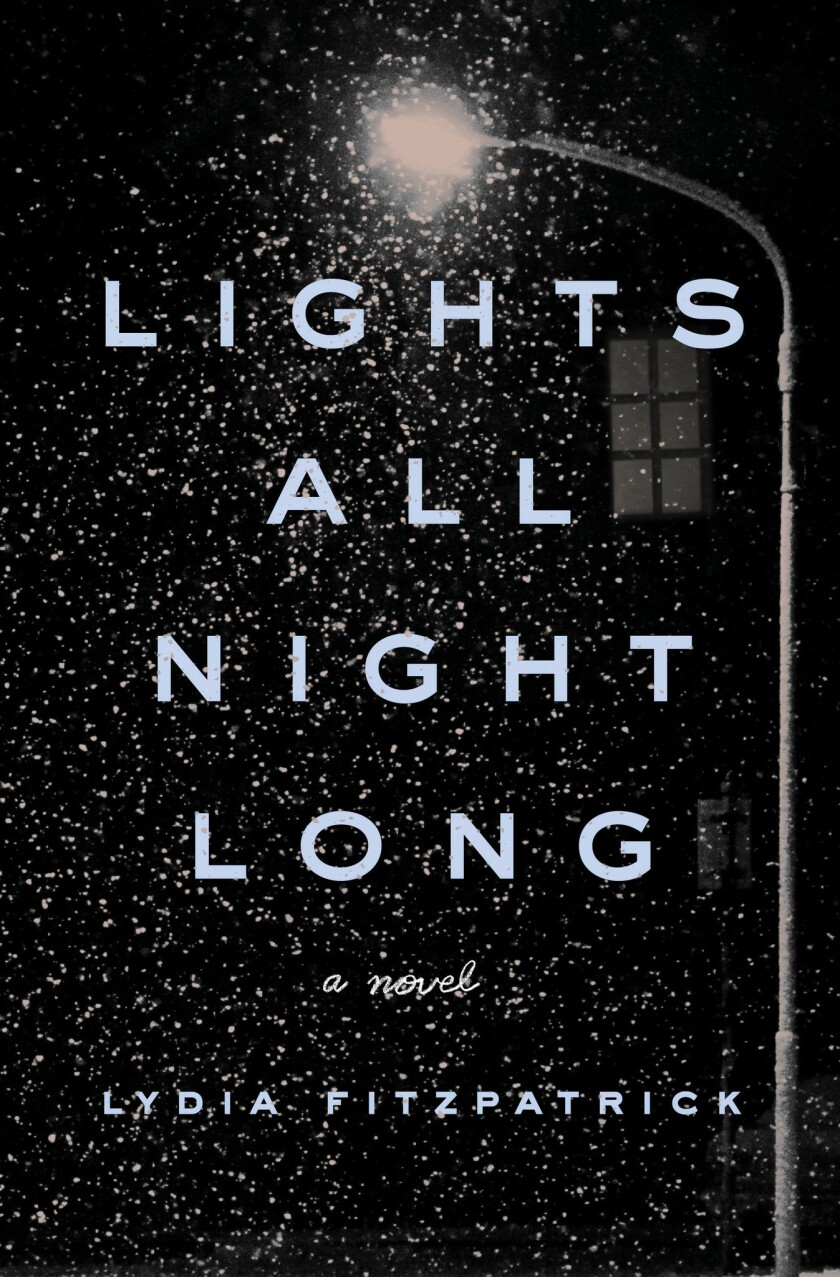 """A book jacket for Lydia Fitzpatrick's """"Lights All Night Long."""" Credit: Penguin Press"""