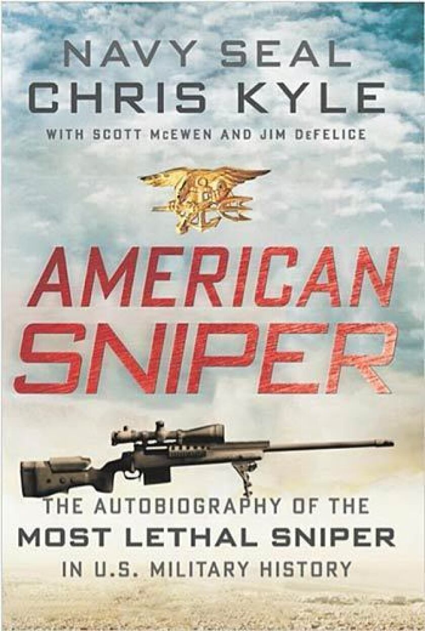 """""""American Sniper: The Autobiography of the Most Lethal Sniper in U.S. Military History"""""""