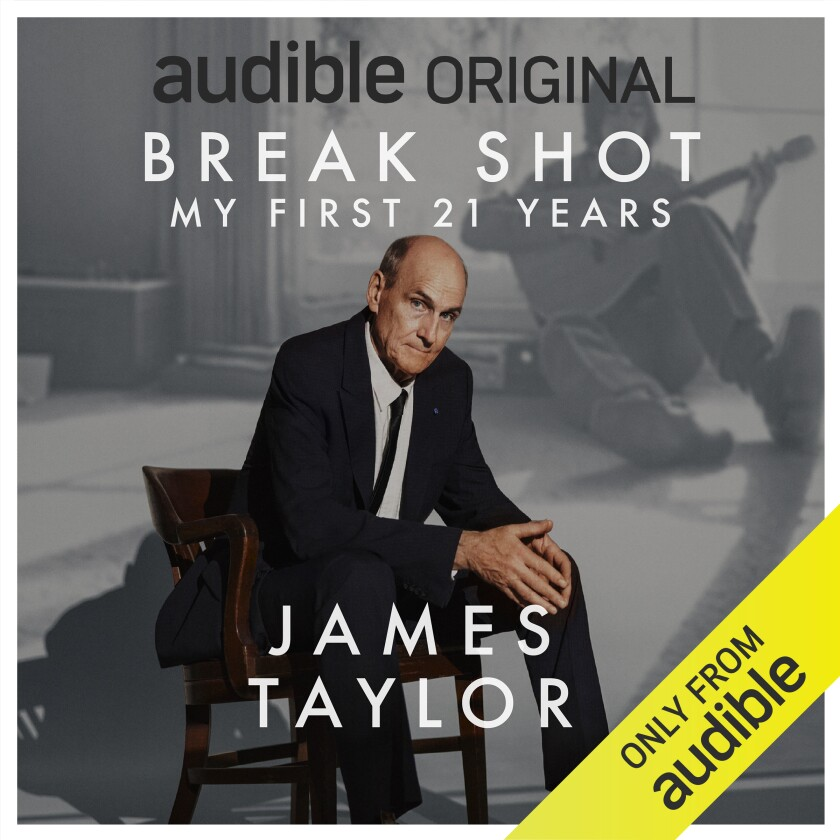 "The cover art for James Taylor's new Audible Original, ""Break Shot: My First 21 Years."""