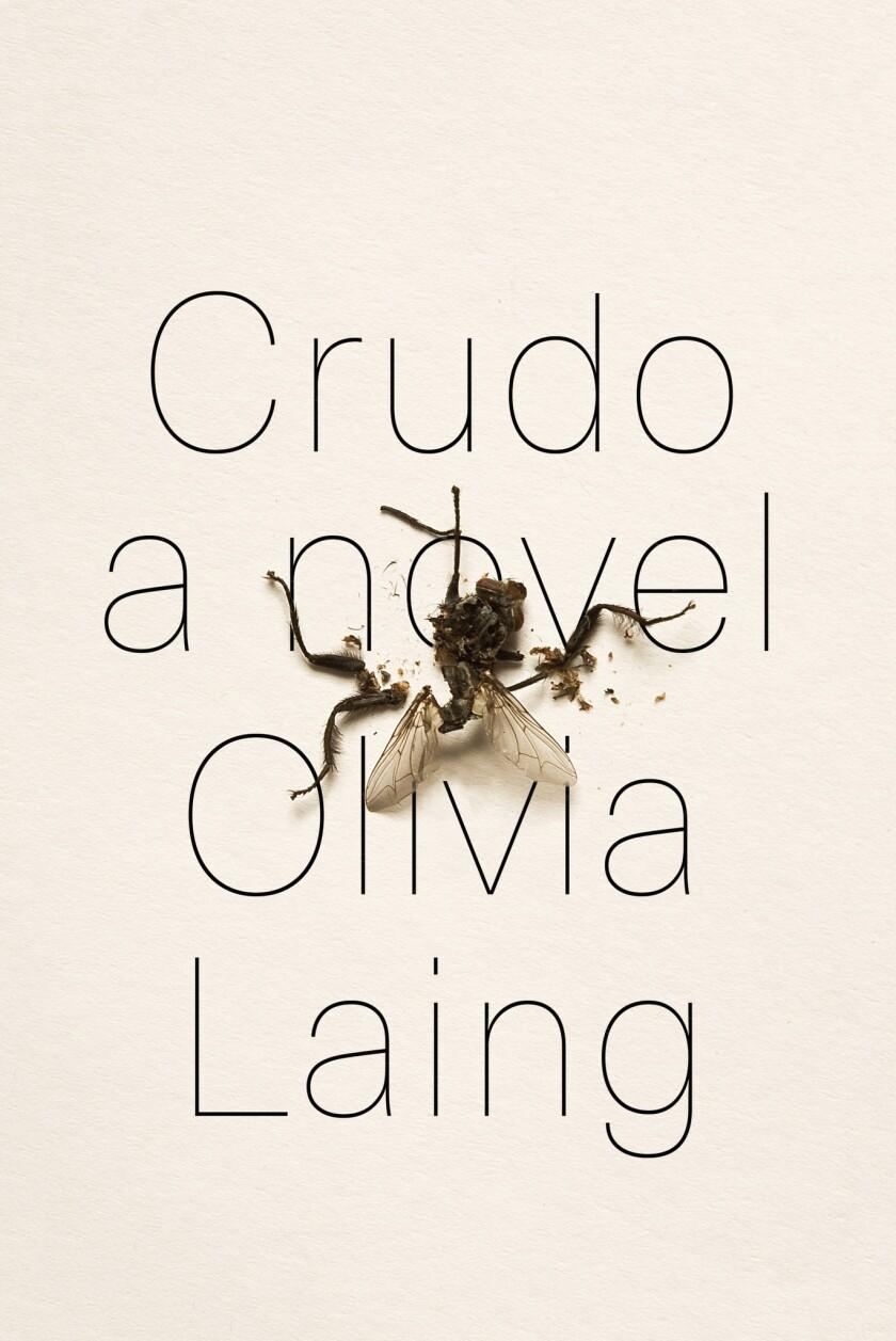 Book jacket for 'Crudo' by Olivia Laing.
