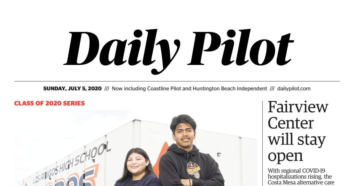 Daily Pilot e-Newspaper: Sunday, July 5, 2020