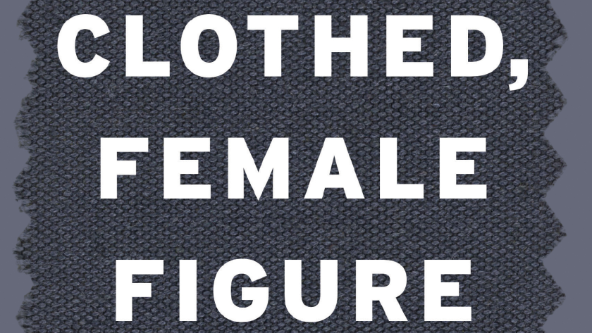 'Clothed, Female Figure' is the new book by Kirstin Allio