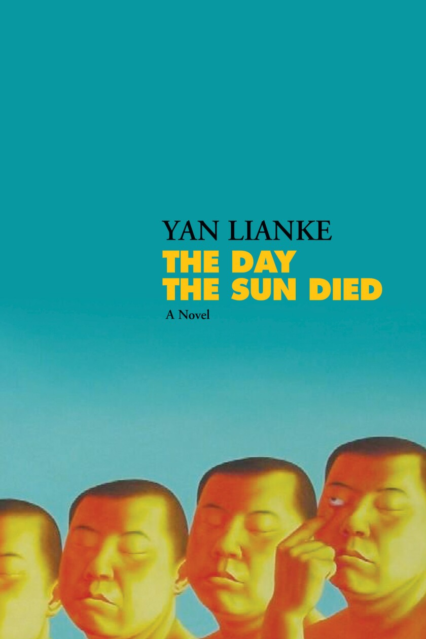 """A book jacket for Yan Lianke's """"The Day the Sun Died."""" Credit: Grove Press"""