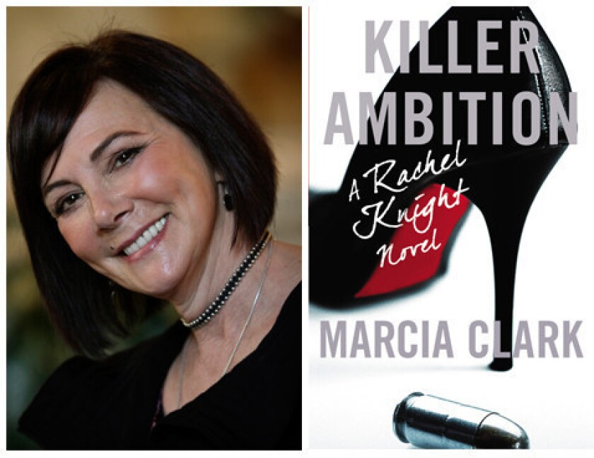 """Author Marcia Clark and the cover of her novel, """"Killer Ambition."""""""
