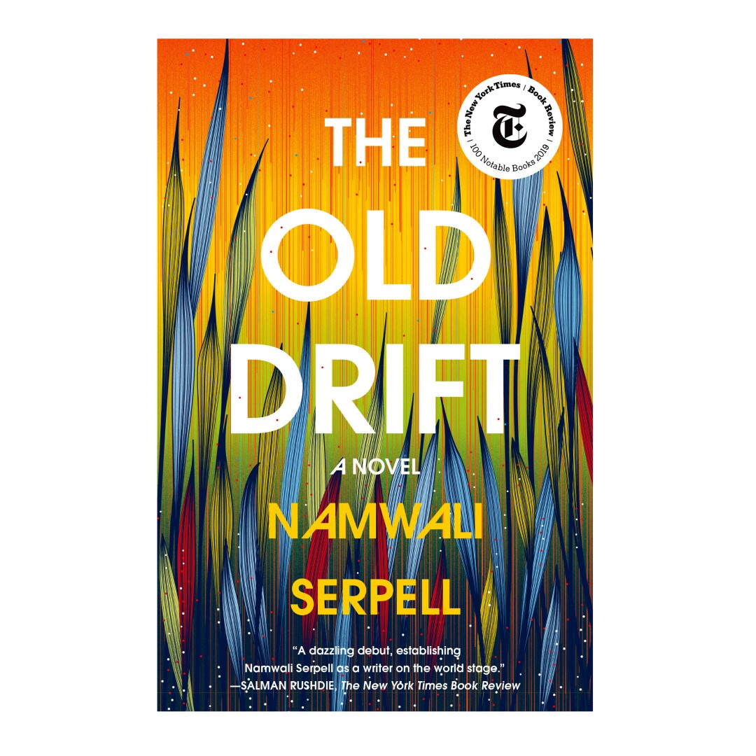 HOLIDAY GIFT GUIDE - Cover of the book The Old Drift: A Novel by Namwali Serpell.