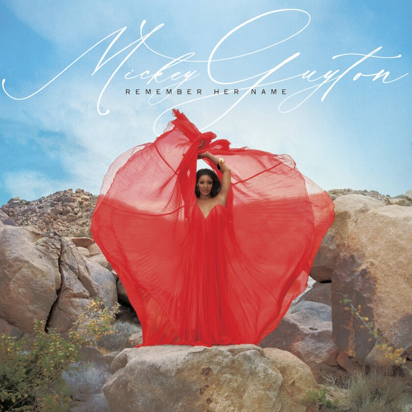 """This cover image released by Capitol Records Nashville shows """"Remember Her Name,"""" a release by Mickey Guyton. (Capitol Records Nashville via AP)"""