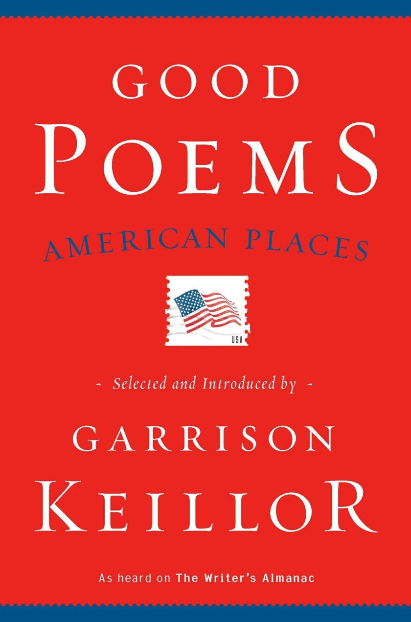 """Good Poems: American Places"" selected by Garrison Keillor"
