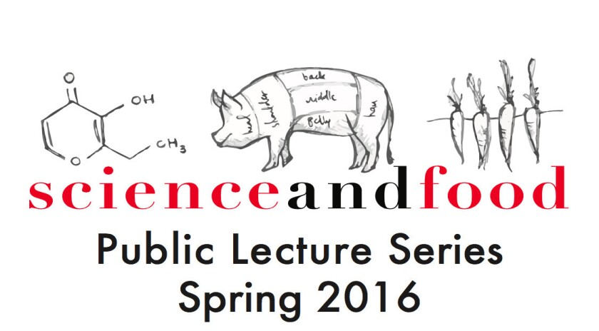 UCLA's Science and Food lecture series returns this spring, with talks from chef Daniel Patterson and others.