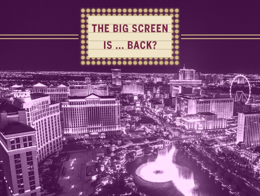 """overhead view of the Las Vegas strip, along with a marquee sign that reads, """"The big screen is ... back?"""""""