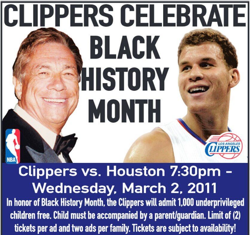 An ad that appeared in The Times' sports section on Feb. 27, 2011, stating that the Clippers wanted to celebrate Black History Month in March.