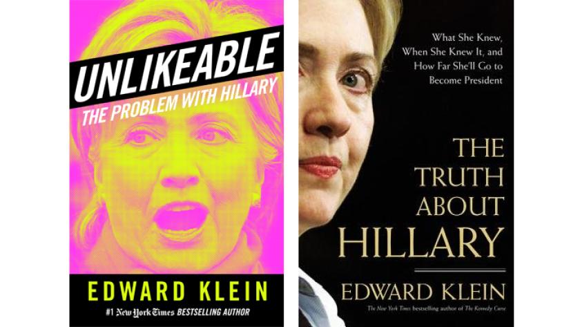 Edward Klein's books about Hillary Clinton