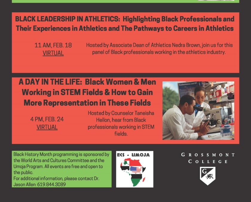Grossmont and Cuyamaca colleges are offering myriad events related to Black History Month all month long in February.