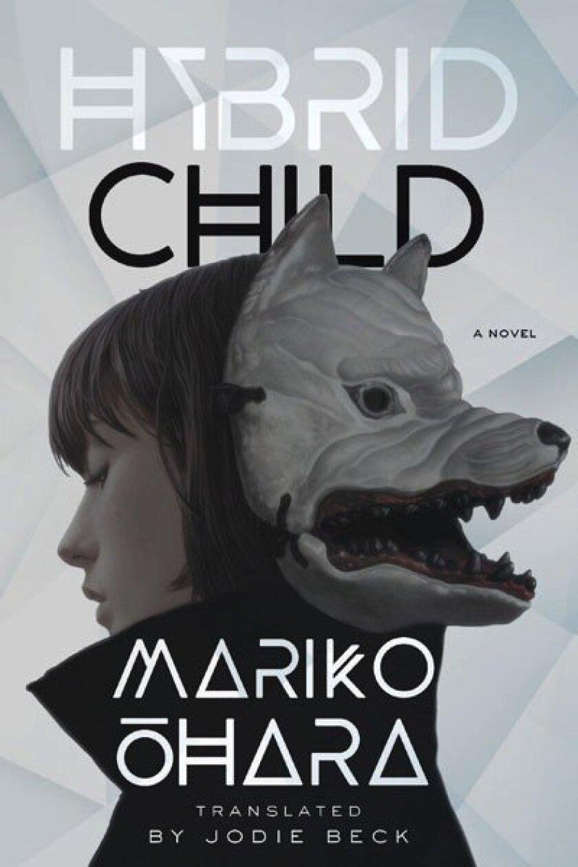 "Book jacket for ""Hybrid Child"" by Mariko Ohara."