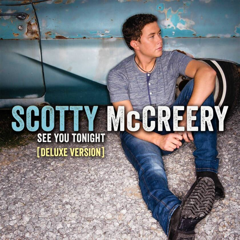 """""""See You Tonight"""" by Scotty McCreery."""